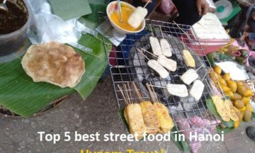 Best street food in Hanoi Old Quarter