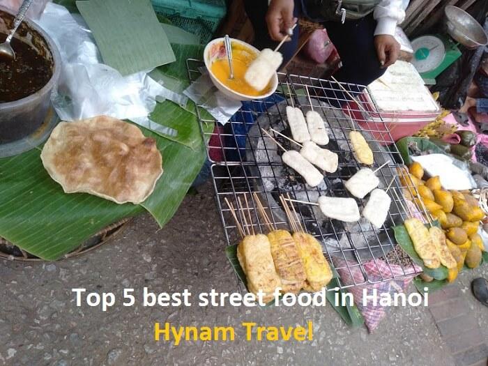 Best street food in Hanoi Old Quarter